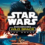 Adventures in Wild Space 1: The Snare (25.02.2016)
