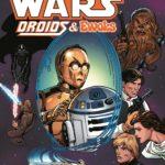 Droids & Ewoks Omnibus (Ernie Colón Cover) (14.06.2016)