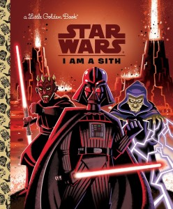 I Am a Sith - A Little Golden Book (26.07.2016)
