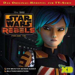 Star Wars Rebels Folge 10: Ein Meister seiner Kunst / Blutsschwestern (09.09.2016)