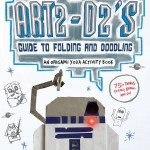 Art2-D2's Guide to Folding and Doodling: An Origami Yoda Activity Book (12.04.2016)