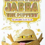 The Surprise Attack of Jabba the Puppett: An Origami Yoda Book (12.04.2016)