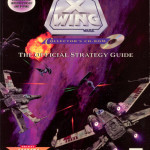 X-Wing Collector's CD-ROM: The Official Strategy Guide (1995)