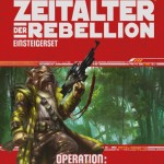 Zeitalter der Rebellion: Operation: Schattenpunkt (19.01.2016)
