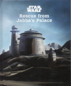 Rescue from Jabba's Palace (978-1-4847-8699-4)