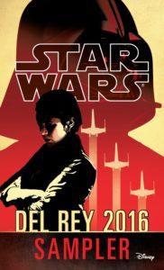 Star Wars 2016 Del Rey Sampler (11.04.2016)