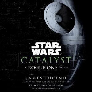 Catalyst: A Rogue One Novel (15.11.2016)