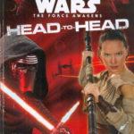 Star Wars: The Force Awakens: Head-to-Head (2016)