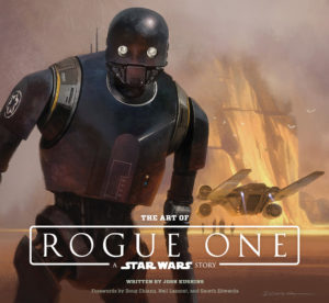The Art of Rogue One: A Star Wars Story (16.12.2016)