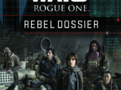 Rogue One: Rebel Dossier (20.12.2016)