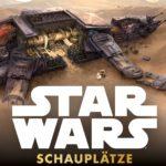 Star Wars: Schauplätze und Planeten (12.10.2016)
