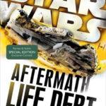 Aftermath: Life Debt (Barnes & Noble Exclusive Edition) (12.07.2016)