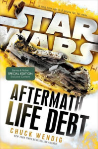 Aftermath: Life Debt (Barnes & Noble Exclusive Edition) (12.07.2016)