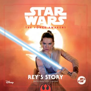 Star Wars: The Force Awakens: Rey's Story (07.06.2016)