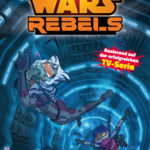 Star Wars Rebels, Band 2: Veränderungen (19.09.2016)