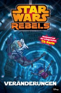Star Wars Rebels, Band 2: Veränderungen (19.09.2016)