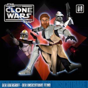 The Clone Wars - 08 - Der Übergriff / Der unsichtbare Feind