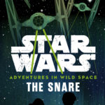 Adventures in Wild Space 1: The Snare (03.01.2017)