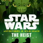 Adventures in Wild Space 3: The Heist (11.04.2017)
