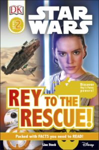 Rey to the Rescue! (DK Readers Level 2) (03.01.2017)
