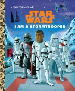 I Am a Stormtrooper - A Little Golden Book (03.01.2017)