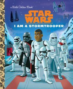 I Am a Stormtrooper - A Little Golden Book (03.01.2017)