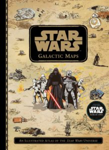 Galactic Maps: An Illustrated Atlas of the Star Wars Universe (20.12.2016)