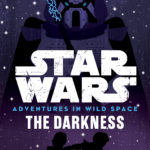 Adventures in Wild Space 4: The Darkness (15.08.2017)