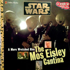 A More Wretched Hive: The Mos Eisley Cantina - Scratch & Sniff (Oktober 1997)