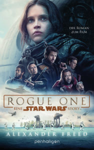 Rogue One: Eine Star Wars Story (22.05.2017)