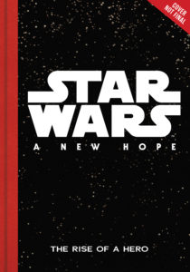 Star Wars: A New Hope: The Rise of a Hero (30.05.2017)