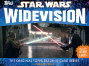 Star Wars Widevision: The Original Topps Trading Card Series, Volume One (11.04.2017)