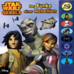Star Wars Rebels: Der Funke einer Rebellion (15.08.2016)