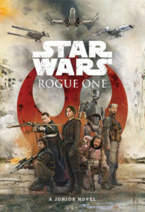 Rogue One: A Star Wars Story - A Junior Novel (16.12.2016)