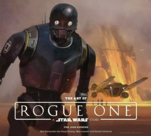 The Art of Rogue One: A Star Wars Story (24.04.2017)