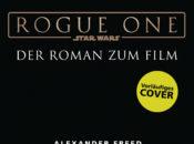 Star Wars Rogue One von Alexander Freed