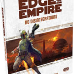Edge of the Empire: No Disintegrations (02.02.2017)