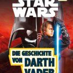 Die Geschichte von Darth Vader (SUPERLESER! Stufe 2) (23.02.2017)