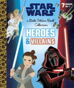 Star Wars Heroes and Villains - A Little Golden Book Collection (05.09.2017)