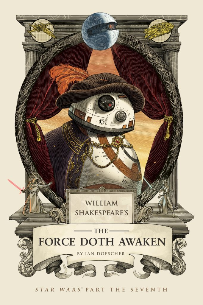William Shakespeare's The Force Doth Awaken (03.10.2017)