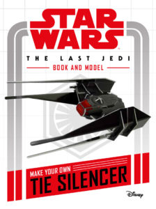 Star Wars: The Last Jedi Book and Model - Make Your Own TIE Silencer (15.12.2017)