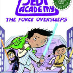 Jedi Academy 5: The Force Oversleeps (B&N Exclusive Book) (25.07.2017)