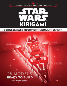 Star Wars Kirigami - 15 Cut and Fold Ships from Across the Galaxy (15.09.2017)
