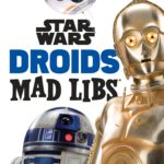 Star Wars Droids Mad Libs (13.03.2018)