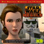 Star Wars Rebels Folge 12: Das Geheimnis des Gefangenen X10 / Eine Prinzessin auf Lothal (13.01.2017)