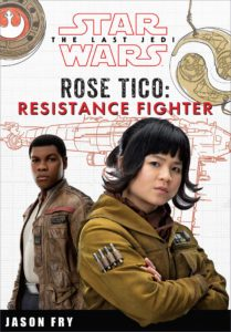 Star Wars: The Last Jedi: Rose Tico: Resistance Fighter (01.05.2018)