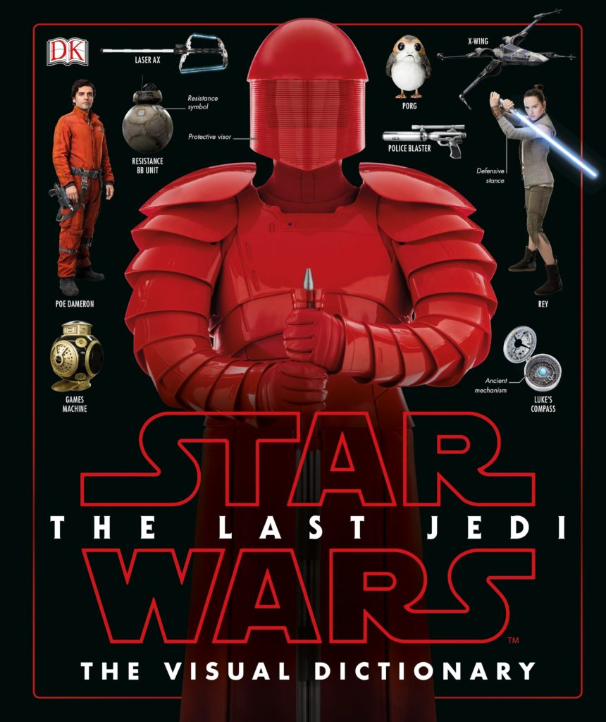 Star Wars: The Last Jedi: Visual Dictionary (15.12.2017)