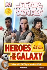 Star Wars: The Last Jedi: Heroes of the Galaxy (DK Readers Level 2) (15.12.2017)