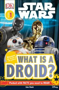 What is a Droid? (DK Readers Level 1) (02.01.2018)