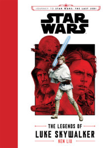 The Legends of Luke Skywalker (31.10.2017)